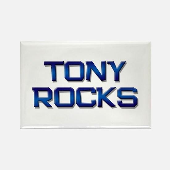 tony rocks Rectangle Magnet