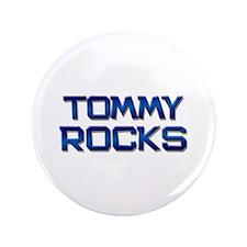 "tommy rocks 3.5"" Button"