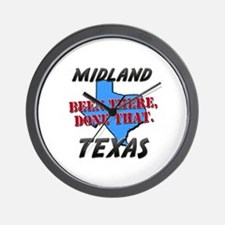 midland texas - been there, done that Wall Clock