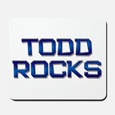 todd rocks Mousepad