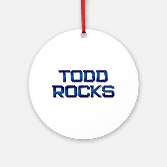 todd rocks Ornament (Round)
