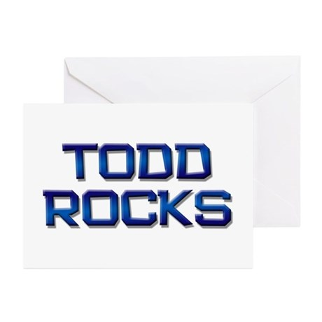 todd rocks Greeting Cards (Pk of 10)