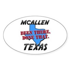mcallen texas - been there, done that Decal
