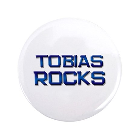 "tobias rocks 3.5"" Button"