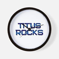 titus rocks Wall Clock