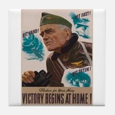 Victory Begins at Home! Tile Coaster