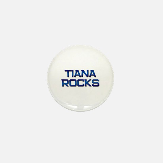 tiana rocks Mini Button