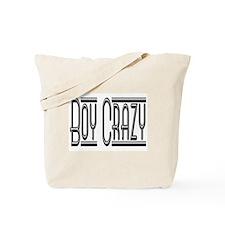 Boy Crazy Tote Bag