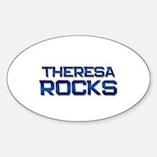 theresa rocks Oval Decal
