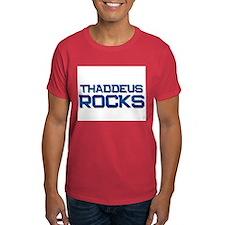 thaddeus rocks T-Shirt