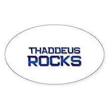 thaddeus rocks Oval Decal