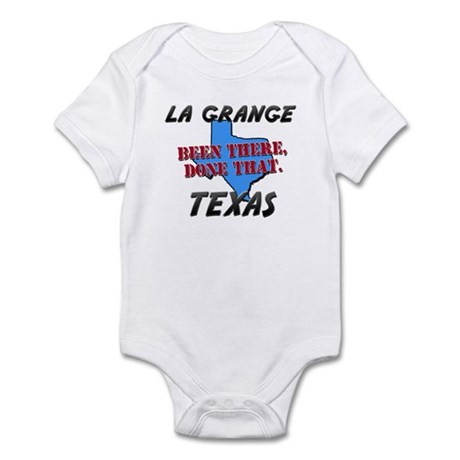 la grange texas - been there, done that Infant Bod