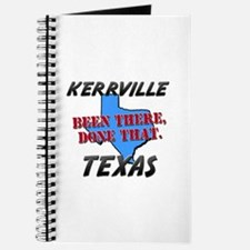 kerrville texas - been there, done that Journal