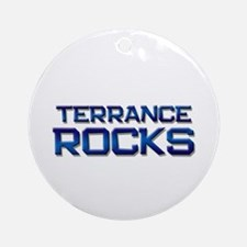 terrance rocks Ornament (Round)