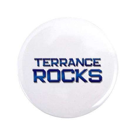 "terrance rocks 3.5"" Button"