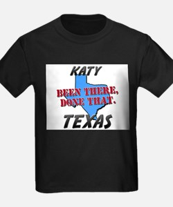 katy texas - been there, done that T