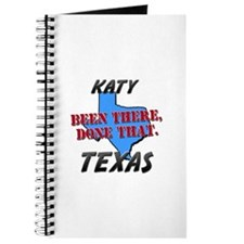 katy texas - been there, done that Journal
