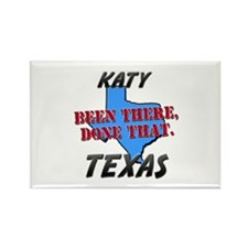 katy texas - been there, done that Rectangle Magne