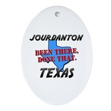 jourdanton texas - been there, done that Ornament