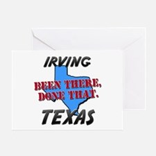 irving texas - been there, done that Greeting Card