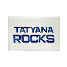 tatyana rocks Rectangle Magnet