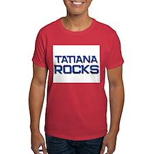 tatiana rocks T-Shirt