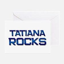 tatiana rocks Greeting Card