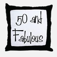 50 and Fabulous Throw Pillow