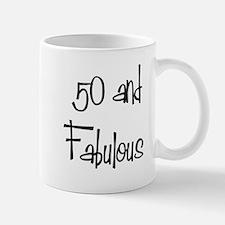 50 and Fabulous Mug