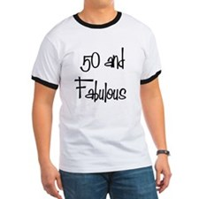 50 and Fabulous T