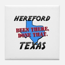 hereford texas - been there, done that Tile Coaste