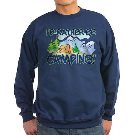 I'D RATHER BE CAMPING! Sweatshirt (dark)