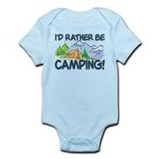 I'D RATHER BE CAMPING! Infant Bodysuit