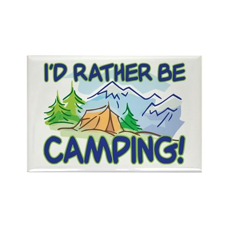 I'D RATHER BE CAMPING! Rectangle Magnet (100 pack)