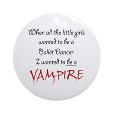 Be a Vampire Ornament (Round)