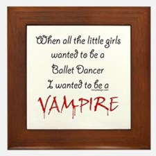 Be a Vampire Framed Tile