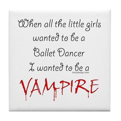 Be a Vampire Tile Coaster