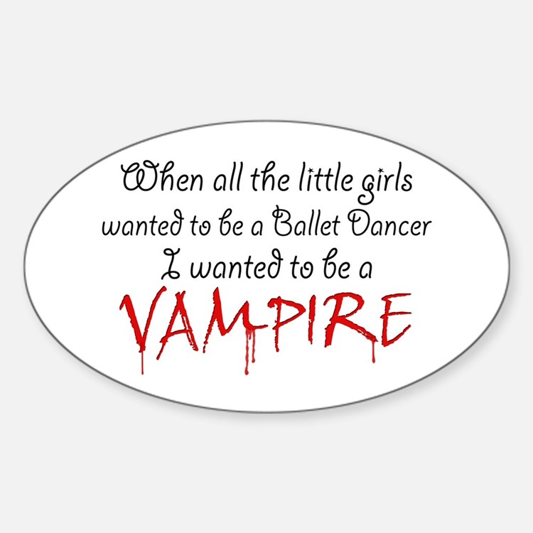 Be a Vampire Oval Decal