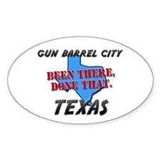 gun barrel city texas - been there, done that Stic