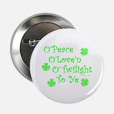 "Peace, Love, Twilight St. Patrick's 2.25"" Button"
