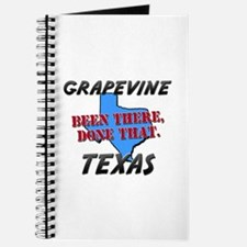 grapevine texas - been there, done that Journal
