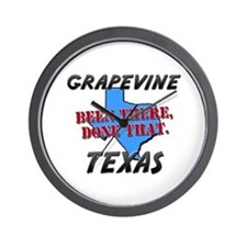 grapevine texas - been there, done that Wall Clock