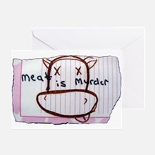 Meat is Murder! Greeting Card