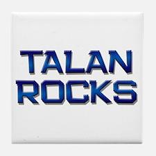 talan rocks Tile Coaster