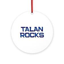 talan rocks Ornament (Round)