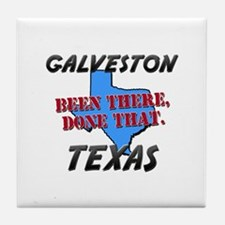 galveston texas - been there, done that Tile Coast