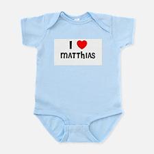 I LOVE MATTHIAS Infant Creeper