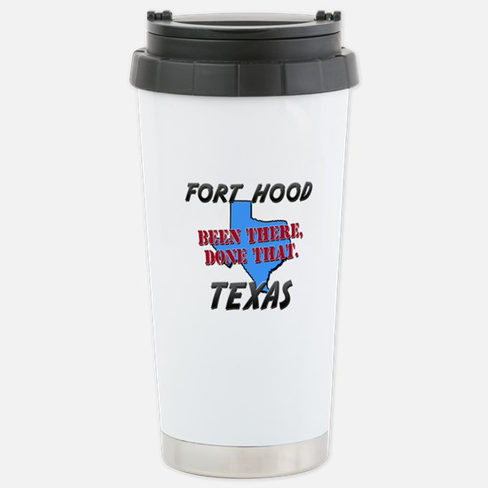 fort hood texas - been there, done that Stainless