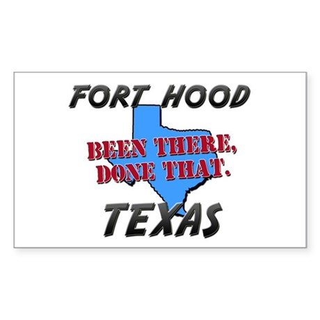 fort hood texas - been there, done that Sticker (R