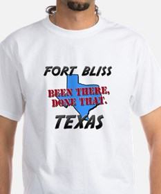 fort bliss texas - been there, done that Shirt